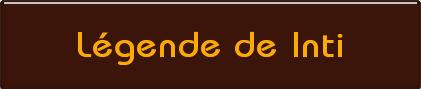Légende de Inti
