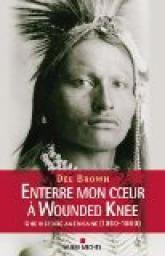 Cvt enterre mon coeura wounded knee une histoire ame 3392