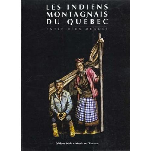 Les indiens montagnais du quebec 9782907888752 0