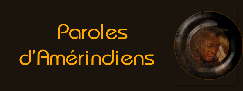 PAROLES D'AMERINDIENS